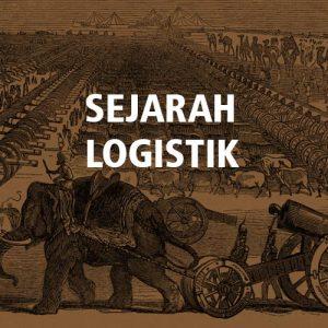 Sejarah Logistik Dunia, Dari Militer Hingga Industri