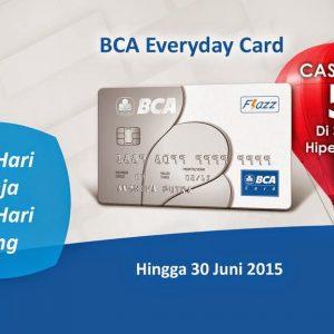 5 Fitur BCA Everyday Card Yang Sangat Menguntungkan